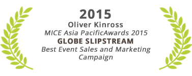 Best Event Sales and Marketing Campaign, Globe Slipstream, Oliver Kinross Award